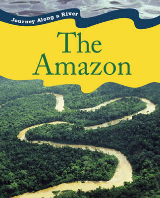 Amazon - Journey Along a River (Paperback)