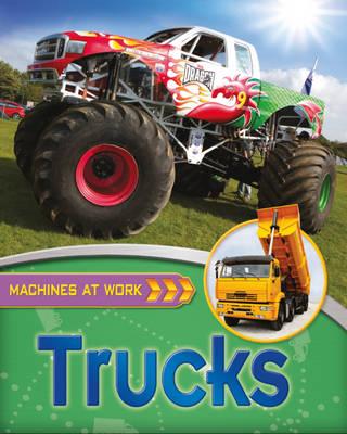 Trucks - Machines at Work 6 (Hardback)