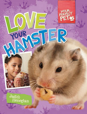 Love Your Hamster - Your Perfect Pet 3 (Hardback)