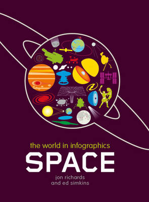 Space - The World in Infographics 12 (Hardback)