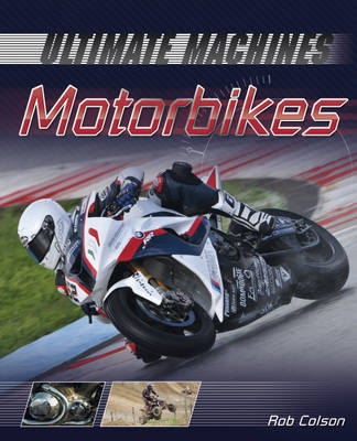 Motorbikes - Ultimate Machines 2 (Hardback)
