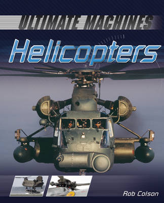 Helicopters - Ultimate Machines 1 (Hardback)