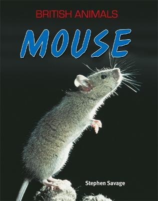 British Animals: Mouse - British Animals (Paperback)