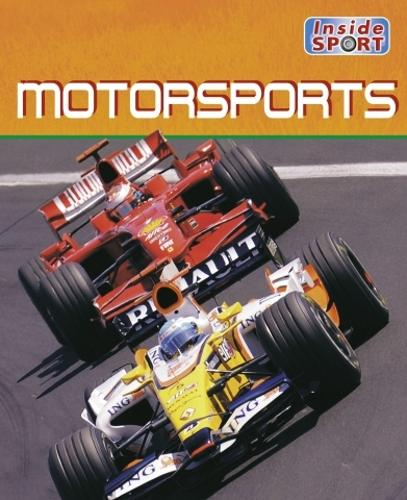 Inside Sport: Motorsports - Inside Sport (Paperback)