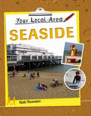 Your Local Area: Seaside - Your Local Area (Paperback)