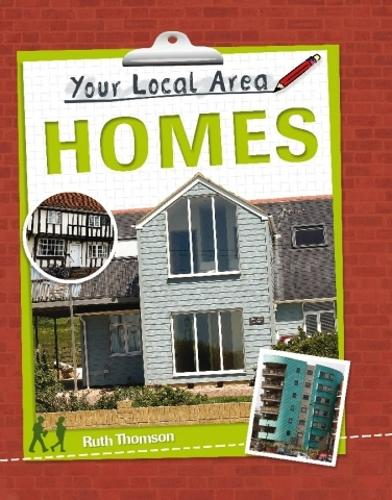 Your Local Area: Homes - Your Local Area (Paperback)