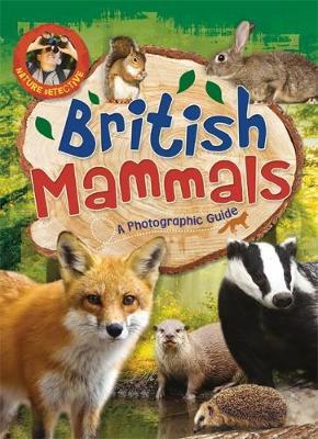 British Mammals - Nature Detective 2 (Hardback)