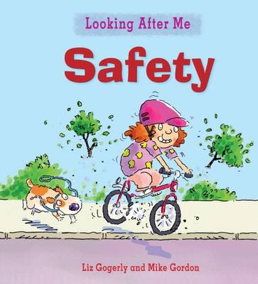 Staying Safe Outdoors - Looking After Me 10 (Paperback)