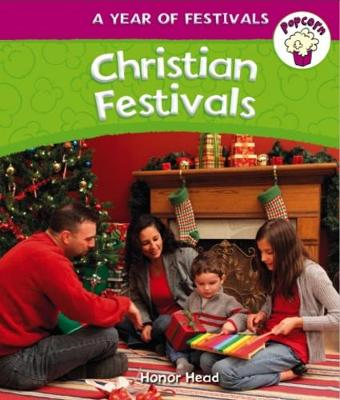 Popcorn: Year of Festivals: Christian Festivals - Popcorn: Year of Festivals (Paperback)