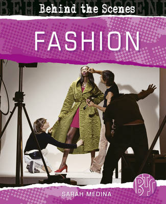 Fashion - Behind the Scenes (Paperback)