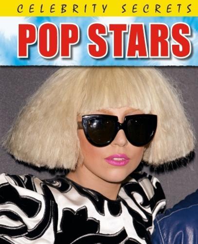 Celebrity Secrets: Pop Stars - Celebrity Secrets (Paperback)