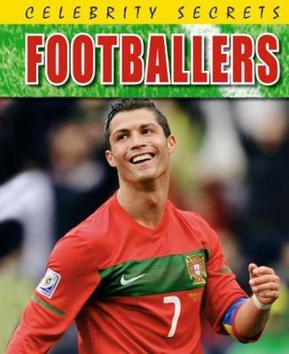 Footballers - Celebrity Secrets (Paperback)