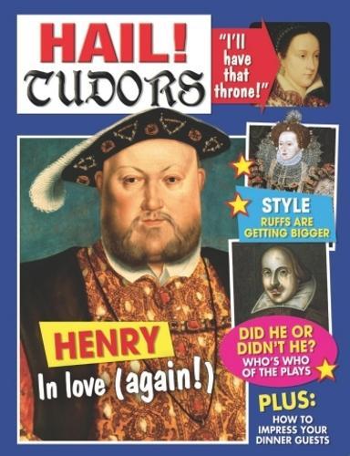 Hail!: Tudors - Hail! (Paperback)