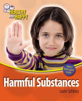 Harmful Substances - Healthy & Happy (Paperback)