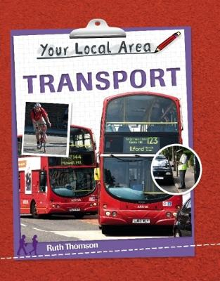 Your Local Area: Transport - Your Local Area (Paperback)