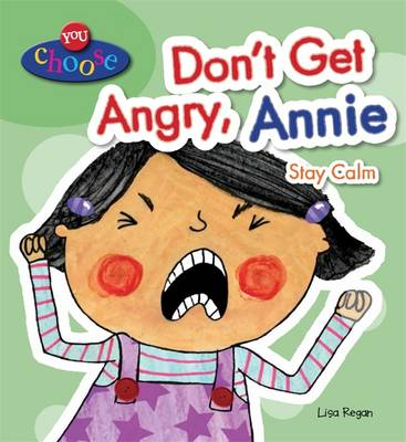 Don't Get Angry, Annie - You Choose! 5 (Hardback)