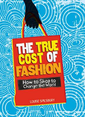 The True Cost of Fashion - Consumer Nation 1 (Hardback)