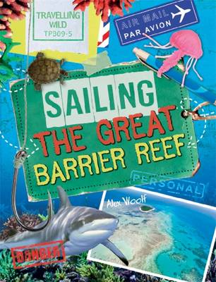 Travelling Wild: Sailing the Great Barrier Reef - Travelling Wild (Hardback)