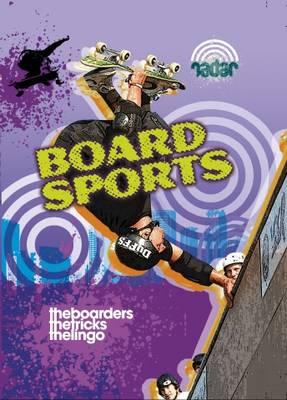 Board Sports - Radar: Street Sports 4 (Paperback)