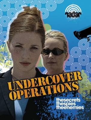 Undercover Operations - Radar: Police and Combat 17 (Paperback)