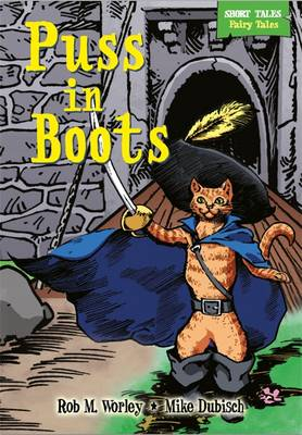 Puss in Boots - Short Tales: Fairy Tales No. 6 (Hardback)