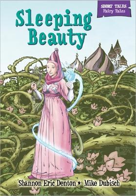 Short Tales Fairy Tales: Sleeping Beauty - Short Tales: Fairy Tales (Hardback)