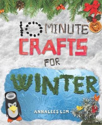 Winter - 10 Minute Crafts 4 (Hardback)