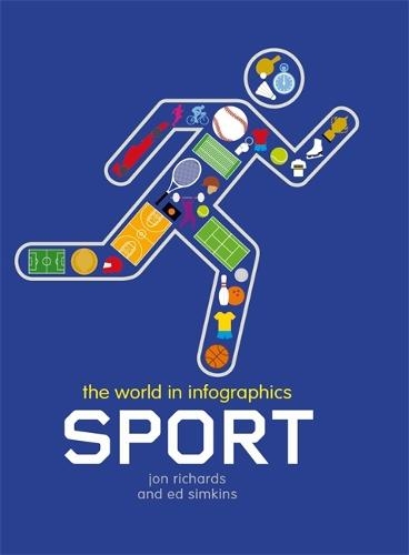 The World in Infographics: Sport - World in Infographics (Hardback)