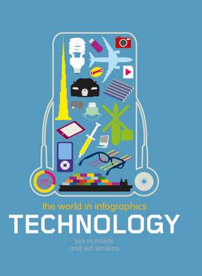 Technology - The World in Infographics 4 (Hardback)