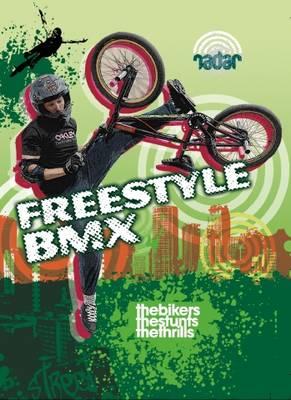 Street Sports: Freestyle BMX (Paperback)