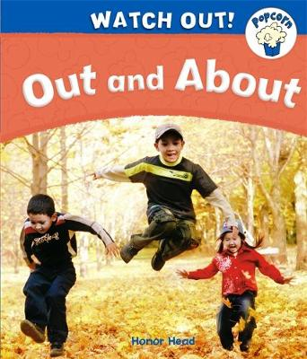 Popcorn: Watch Out!: Out and About - Popcorn: Watch Out! (Paperback)