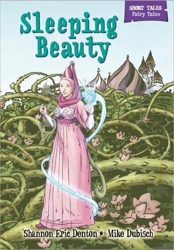 Short Tales Fairy Tales: Sleeping Beauty - Short Tales: Fairy Tales (Paperback)