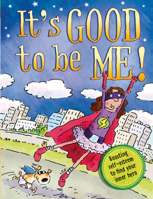 It's Good to be Me! (Paperback)