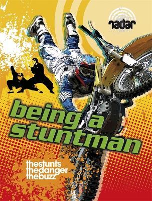 Radar: Top Jobs: Being a Stuntman - Radar (Paperback)