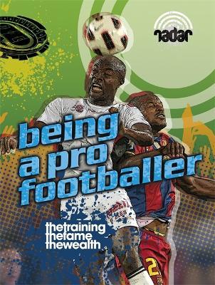 Radar: Top Jobs: Being a Pro Footballer - Radar (Paperback)