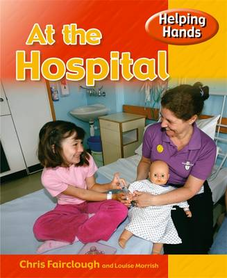 At the Hospital - Helping Hands 11 (Paperback)