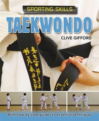 Taekwondo - Sporting Skills 7 (Paperback)