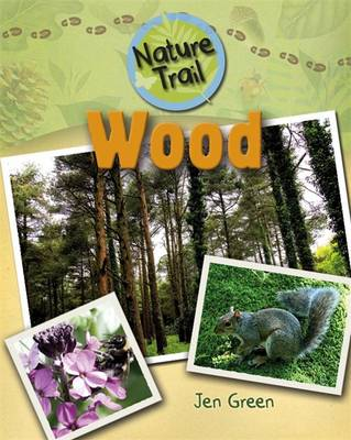 Wood - Nature Trail 4 (Paperback)