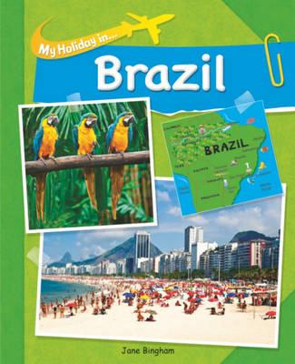 Brazil - My Holiday in 1 (Hardback)