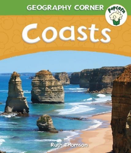 Popcorn: Geography Corner: Coasts - Popcorn: Geography Corner (Paperback)