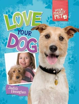 Love Your Dog - Your Perfect Pet 2 (Paperback)