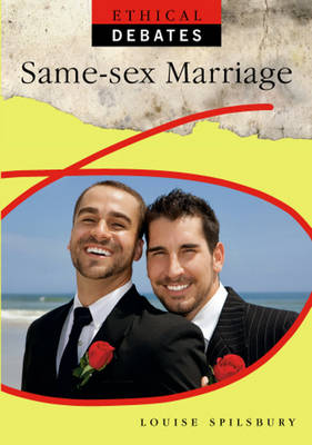 Same Sex Marriage - Ethical Debates (Paperback)