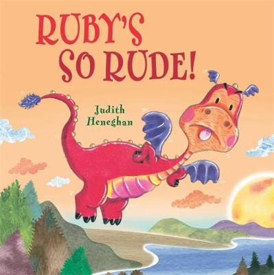 Dragon School: Ruby's SO Rude - Dragon School (Hardback)