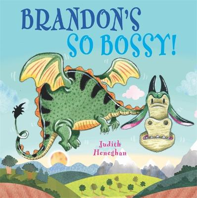 Dragon School: Brandon's SO Bossy - Dragon School (Hardback)