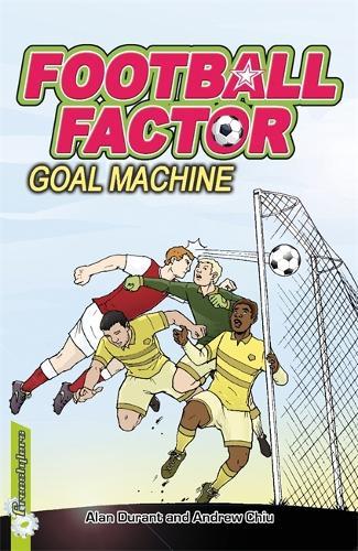 Football Factor: Goal Machine - Football Factor (Paperback)