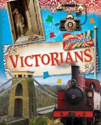 Victorians - Explore! 8 (Hardback)