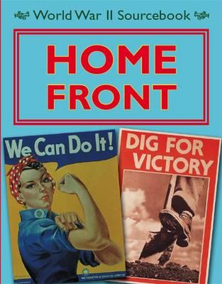 Home Front - World War II Sourcebook 7 (Paperback)