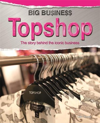 Big Business: Topshop - Big Business (Hardback)