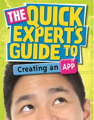 Creating an App - Quick Expert's Guide No. 8 (Hardback)