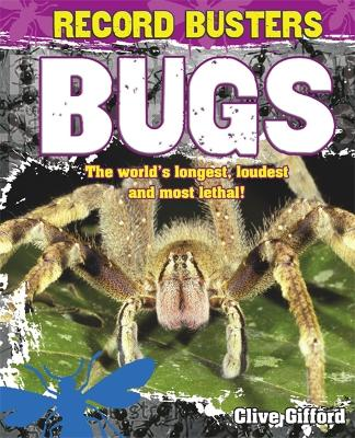 Record Busters: Bugs - Record Busters (Hardback)
